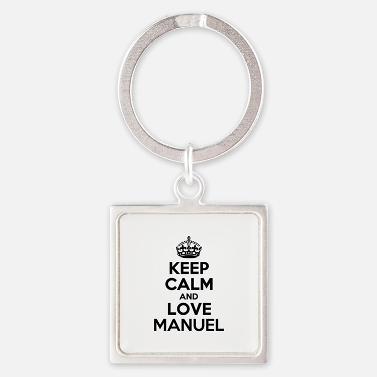 Keep Calm and Love MANUEL Keychains