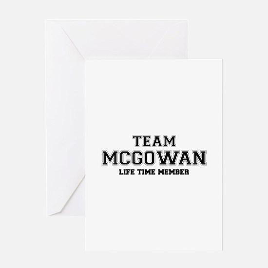 Team MCGOWAN, life time member Greeting Cards