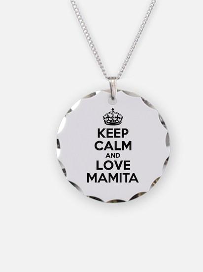 Keep Calm and Love MAMITA Necklace