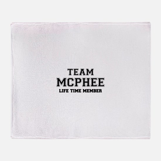 Team MCPHEE, life time member Throw Blanket