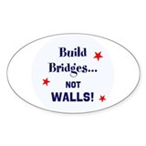Build bridges not walls 10 Pack
