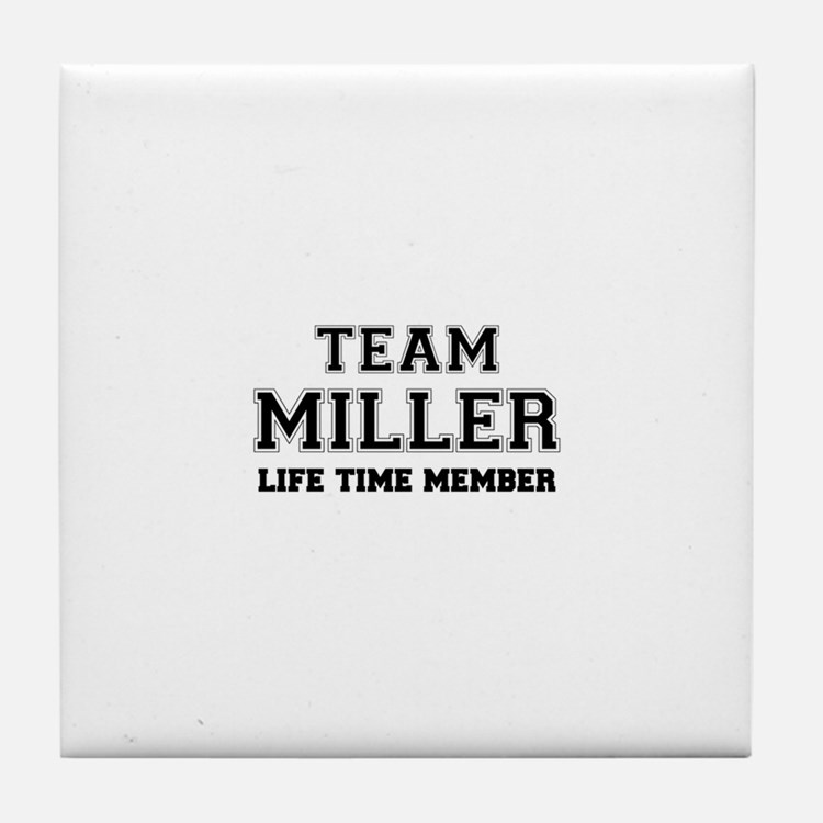 Team MILLER, life time member Tile Coaster