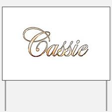 Gold Cassie Yard Sign