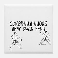 congratulations new black belt Tile Coaster