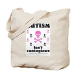 Autism isn't contagious Tote Bag