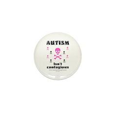 Autism isn't contagious Mini Button (10 pack)