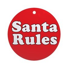 Santa Rules Ornament (Round)