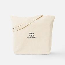 Team MYA, life time member Tote Bag
