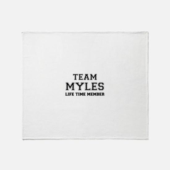 Team MYLES, life time member Throw Blanket
