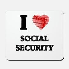 I love Social Security Mousepad