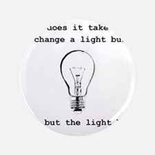 Social Work Light Bulb Joke Button
