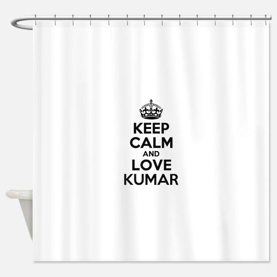 Keep Calm and Love KUMAR Shower Curtain