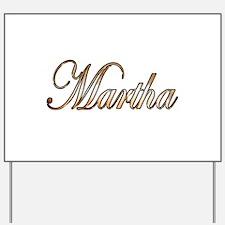 Gold Martha Yard Sign