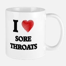 I love Sore Throats Mugs