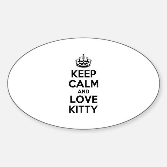 Keep Calm and Love KITTY Decal