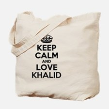 Keep Calm and Love KHALID Tote Bag