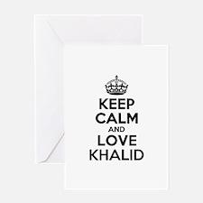 Keep Calm and Love KHALID Greeting Cards