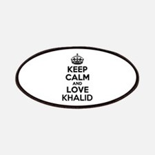 Keep Calm and Love KHALID Patch