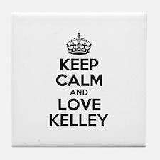Keep Calm and Love KELLEY Tile Coaster