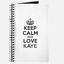 Keep Calm and Love KAYE Journal