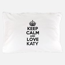 Keep Calm and Love KATY Pillow Case