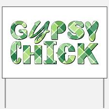 GYPSY CHICK Yard Sign