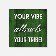 YOUR VIBE... Sticker