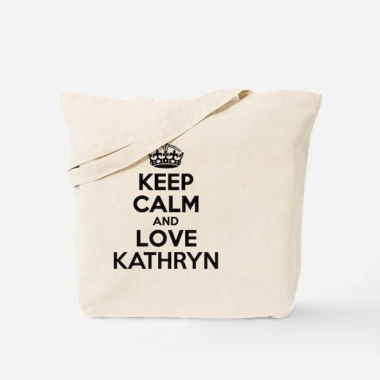 Keep Calm and Love KATHRYN Tote Bag