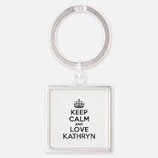 Keep Calm and Love KATHRYN Keychains
