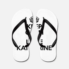 Keep Calm and Love KATHARINE Flip Flops