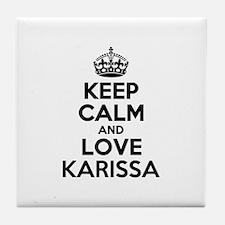 Keep Calm and Love KARISSA Tile Coaster