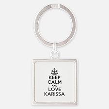 Keep Calm and Love KARISSA Keychains