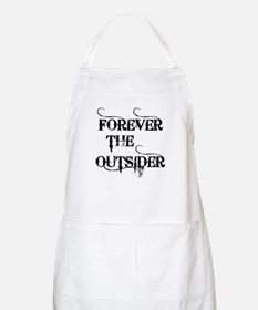 FOREVER THE OUTSIDER Apron