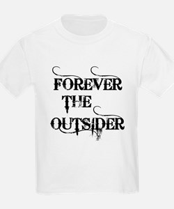 FOREVER THE OUTSIDER T-Shirt