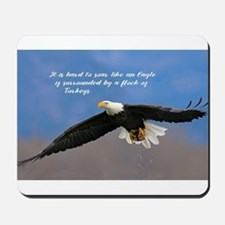 Soar Like an Eagle… if you Can Mousepad