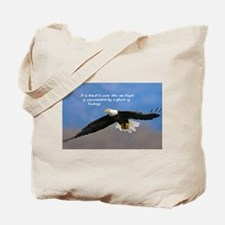 Soar Like an Eagle… if you Can Tote Bag