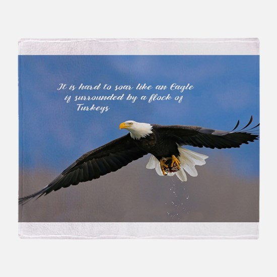Soar Like an Eagle… if you Can Throw Blanket