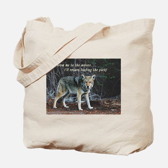 Menacing Wolf in the Woods Lead the Pack Tote Bag