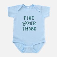 FIND YOUR TRIBE Infant Bodysuit
