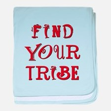 FIND YOUR TRIBE baby blanket