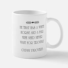 GYPSY PROVERB Mugs