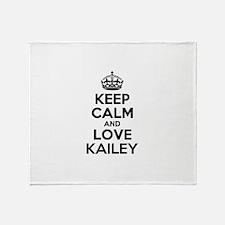 Keep Calm and Love KAILEY Throw Blanket