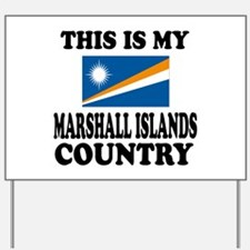 This Is My Marshall Islands Country Yard Sign