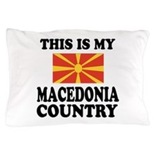 This Is My Macedonia Country Pillow Case