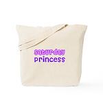 Saturday Princess Tote Bag