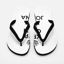 Keep Calm and Love JOANNA Flip Flops