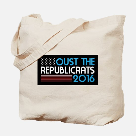 Oust The Republicrats 2016 Tote Bag