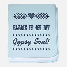 BLAME IT ON MY... baby blanket