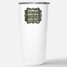 BLAME IT ON MY... Travel Mug