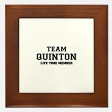 Team QUINTON, life time member Framed Tile